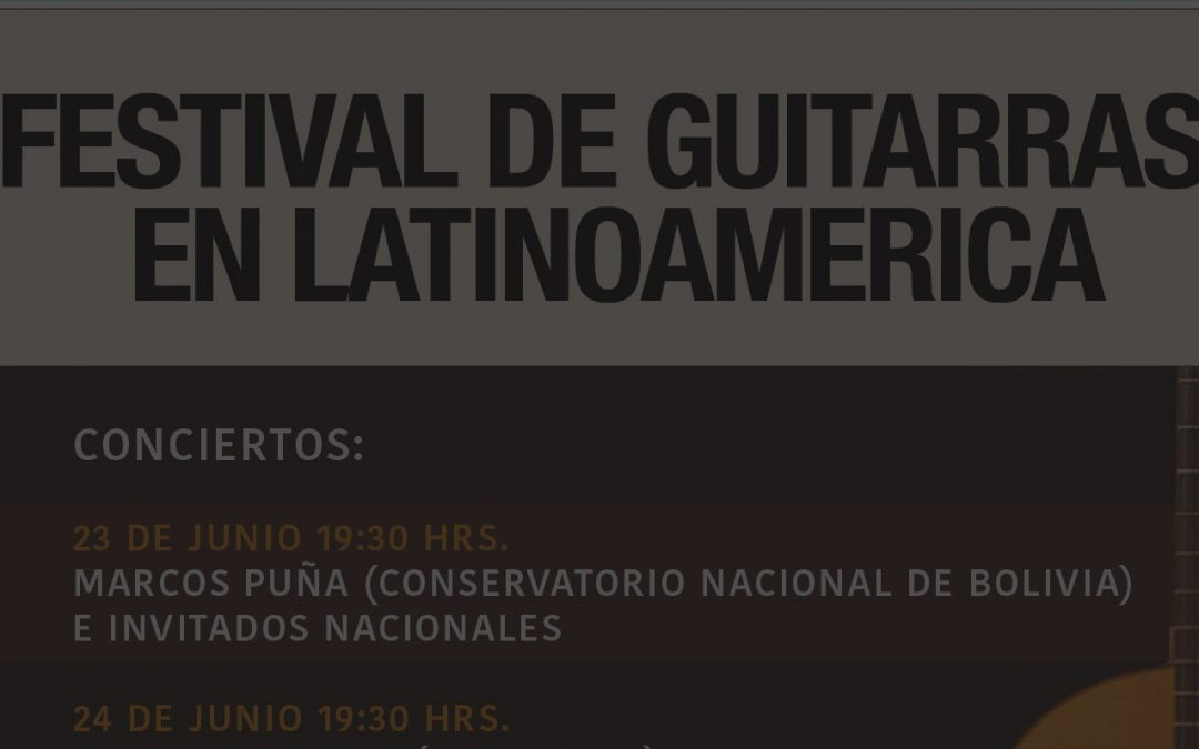 "Festival ""Guitarras en Latinoamerica"" Conciertos de Guitarra Clasica en Providencia."